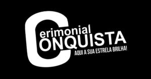 Cerimonial Conquista